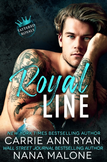 Royal Line ebook by Carrie Ann Ryan,Nana Malone