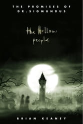 Dr. Sigmundus: The Hollow People ebook by Brian Keaney