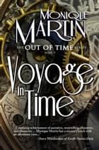 Voyage in Time: The Titanic ebook by Monique Martin
