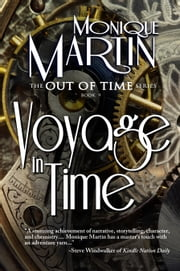 Voyage in Time - Out of Time #9 ebook by Monique Martin