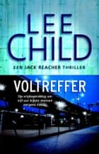 Voltreffer ebook by Lee Child, Jan Pott