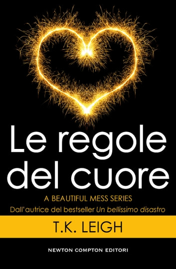 Le regole del cuore ebook by T.K. Leigh