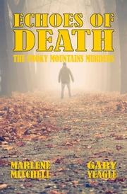 Echoes of Death (The Smoky Mountain Murders 2) ebook by Marlene Mitchell