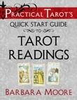 Practical Tarot's Quick Start Guide to Tarot Readings