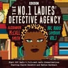 The No.1 Ladies' Detective Agency: BBC Radio Casebook Vol.1 - Eight BBC Radio 4 full-cast dramatisations audiobook by Alexander McCall Smith