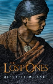 The Lost Ones ebook by Michaela Maccoll