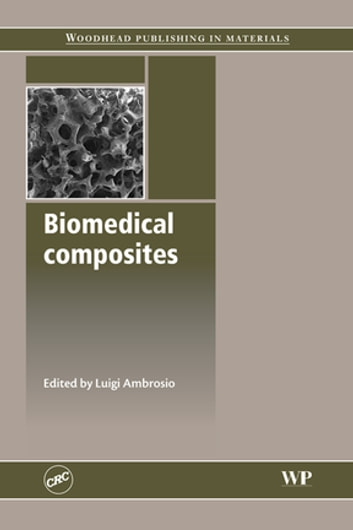 Biomedical Composites ebook by
