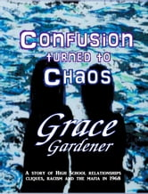 Confusion Turned To Chaos ebook by Grace Gardener