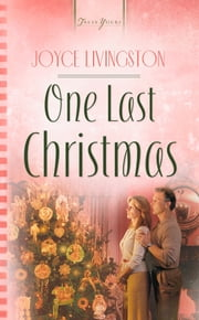 One Last Christmas ebook by Joyce Livingston