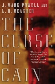 The Curse of Cain ebook by J. Mark Powell, L.D. Meagher