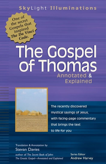 The Gospel of Thomas: Annotated & Explained ebook by Stevan Davies