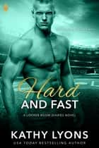 Hard and Fast ebook by Kathy Lyons