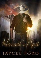 Hornet's Nest - Love Bug Series, #3 ebook by Jaycee Ford