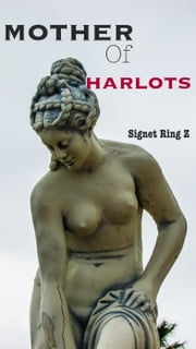Mother of Harlots ebook by Signet Ring Z