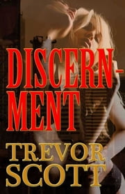 Discernment eBook by Trevor Scott