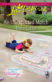An Unexpected Match ebook by Dana Corbit
