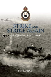 Strike and Strike Again ebook by Gordon, Ian