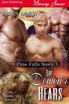 The Demon's Bears ebook by Ashley Malkin