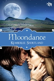 Moondance ebook by Kemberlee Shortland