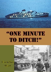 """One Minute to Ditch!"" ebook by Cornelius Ryan"