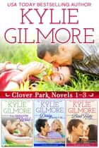 Clover Park Boxed Set Books 1-3 電子書 by Kylie Gilmore