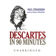 Descartes in 90 Minutes audiobook by Paul Strathern