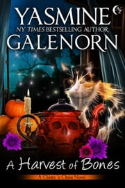 A Harvest of Bones - Chintz 'n China, #4 ebook by Yasmine Galenorn