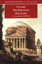 The Republic and The Laws ebook by Cicero,Niall Rudd,Jonathan Powell,Niall Rudd