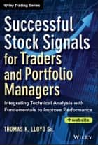 Successful Stock Signals for Traders and Portfolio Managers ebook by Tom K. Lloyd Sr.