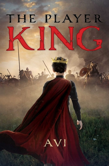 The Player King ebook by Avi