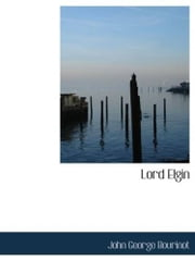 Lord Elgin ebook by John George Bourinot