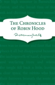 The Chronicles of Robin Hood ebook by Rosemary Sutcliff