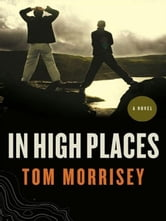 In High Places ebook by Tom Morrisey