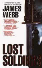 Lost Soldiers ebook by James Webb