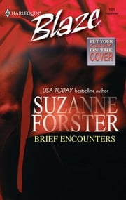 Brief Encounters ebook by Suzanne Forster