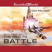 The Will to Battle audiobook by Ada Palmer