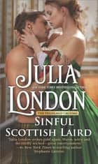 Sinful Scottish Laird - A Historical Romance Novel ebook by Julia London