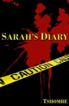 Sarah's Diary ebook by Tshombe Amen