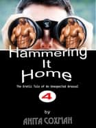 Hammering It Home 4 ebook by Anita Coxman