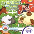 Old MacDonald Had A Farm Read Along ebook by Kim Mitzo Thompson, Karen Mitzo Hilderbrand, Patrick Girouard