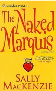 The Naked Marquis ebook by Sally MacKenzie