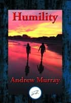 Humility - With Linked Table of Contents ebook by Andrew Dr Murray