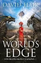 World's Edge - The Tethered Citadel Book 2 ebook by David Hair