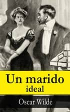 Un marido ideal ebook by Oscar Wilde