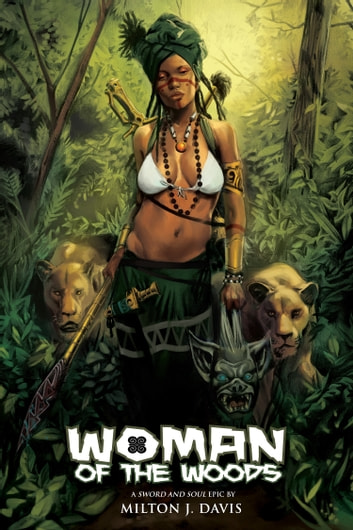 Woman of the Woods ebook by Milton Davis