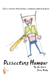 Dissecting Humour ebook by Dr. Nic Andela