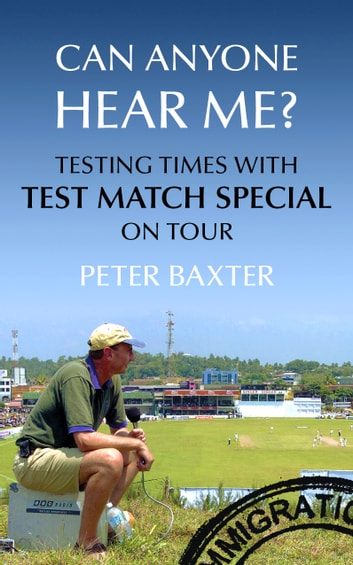 Can Anyone Hear Me? ebook by Peter Baxter