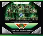 Teradata Architecture for IT and Developers ebook by Tom Coffing, John Nolan