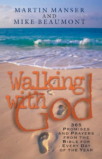 Walking with god ebook by martin manser 9780863476402 rakuten kobo walking with god promises and prayers from the bible for each day of the year fandeluxe Gallery