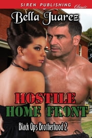 Hostile Home Front ebook by Bella Juarez